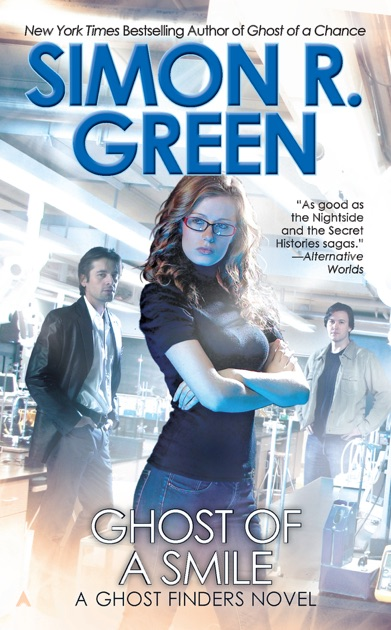 Ghost Of A Smile By Simon R Green On Ibooks