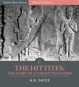 history of the hittites Anatolian art and architecture: anatolian art and architecture monuments such as that at i̇vriz harabesi represent a curious aftermath of hittite history.