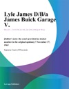 Lyle James DBa James Buick Garage V