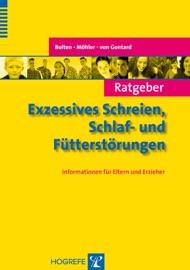 RATGEBER EXZESSIVES SCHREIEN, SCHLAF- UND FüTTERSTöRUNGEN