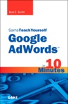 Sams Teach Yourself Google AdWords In 10