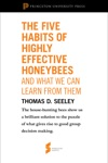 The Five Habits Of Highly Effective Honeybees And What We Can Learn From Them