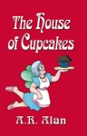 The House Of Cupcakes