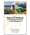 The Reporters Handbook On Nuclear Materials Energy And Waste Management