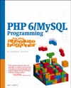 PHP 6MySQL Programming For The Absolute Beginner