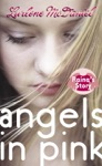 Angels In Pink Rainas Story