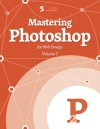 Mastering Photoshop For Web Designers