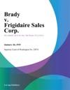 Brady V Frigidaire Sales Corp