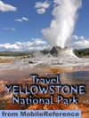 Yellowstone National Park Illustrated Travel Guide  Maps Mobi Travel