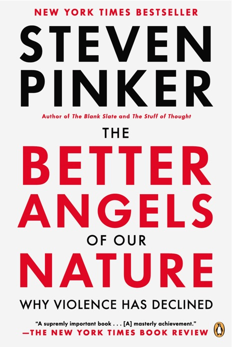 The Better Angels of Our Nature Steven Pinker Book