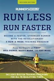 RUNNERS WORLD RUN LESS, RUN FASTER
