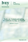 Note On Communicating Incentives To Buy At Retail