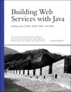 Building Web Services With Java Making Sense Of XML SOAP WSDL And UDDI