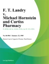 F T Landry V Michael Hornstein And Curtiss Pharmacy