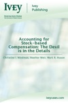 Accounting For Stock-based Compensation The Devil Is In The Details