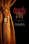 Deadly Play