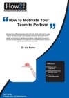 How To Motivate Your Team To Perform Better