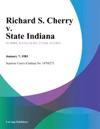 Richard S Cherry V State Indiana