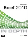 Microsoft Excel 2010 In Depth