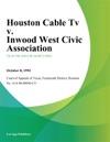 Houston Cable Tv V Inwood West Civic Association