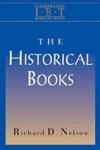 The Historical Books Interpreting Biblical Texts Series