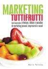 Marketing Tutti-Frutti