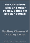The Canterbury Tales And Other Poems Edited For Popular Perusal