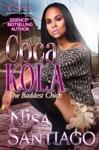 Coca Kola - The Baddest Chick Part 2
