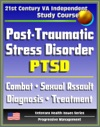 21st Century VA Independent Study Course Post-Traumatic Stress Disorder PTSD Implications For Primary Care Combat Military Sexual Assault Diagnosis Treatment Medicine Compensation