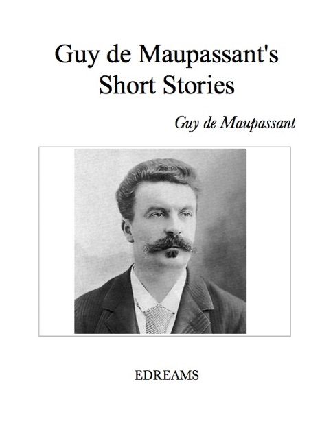 false gems essay by guy de maupassant Who is the antagonist in false gems by guy de  us academic writers affordable papers essay writing  who is the antagonist in false gems by guy de maupassant.