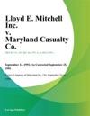 Lloyd E Mitchell Inc V Maryland Casualty Co