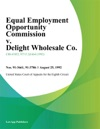 Equal Employment Opportunity Commission V Delight Wholesale Co
