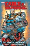 Cable  Deadpool Vol 1 If Looks Could Kill