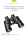 The Bond Of Fragmentation On Marx Hegel And The Social Determination Of The Material World Report
