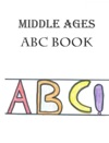 Middle Ages ABC Book