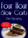 The Four Hour Slow Carb Diet