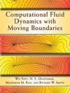 Computational Fluid Dynamics With Moving Boundaries