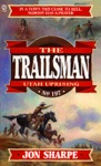 Trailsman 197  Utah Uprising