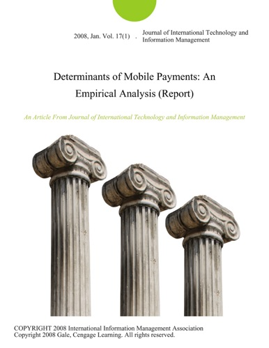 Determinants of Mobile Payments An Empirical Analysis Report