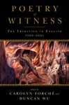 Poetry Of Witness The Tradition In English 1500-2001