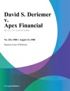 David S Deriemer V Apex Financial
