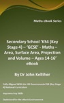Secondary School KS4 Key Stage 4  GCSE - Maths  Area Surface Area Projection And Volume  Ages 14-16 EBook