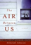 The Air Between Us