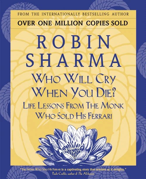 Who Will Cry When You Die By Robin Sharma On Ibooks