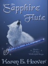 The Sapphire Flute Book 1 Of The Wolfchild Saga