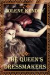 The Queens Dressmakers