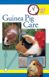 Quick and Easy Guinea Pig Care - Pet Experts At TFH Book