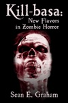 Kill-basa New Flavors In Zombie Horror
