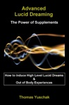 Advanced Lucid Dreaming