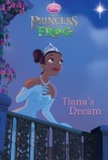 The Princess And The Frog Tianas Dream